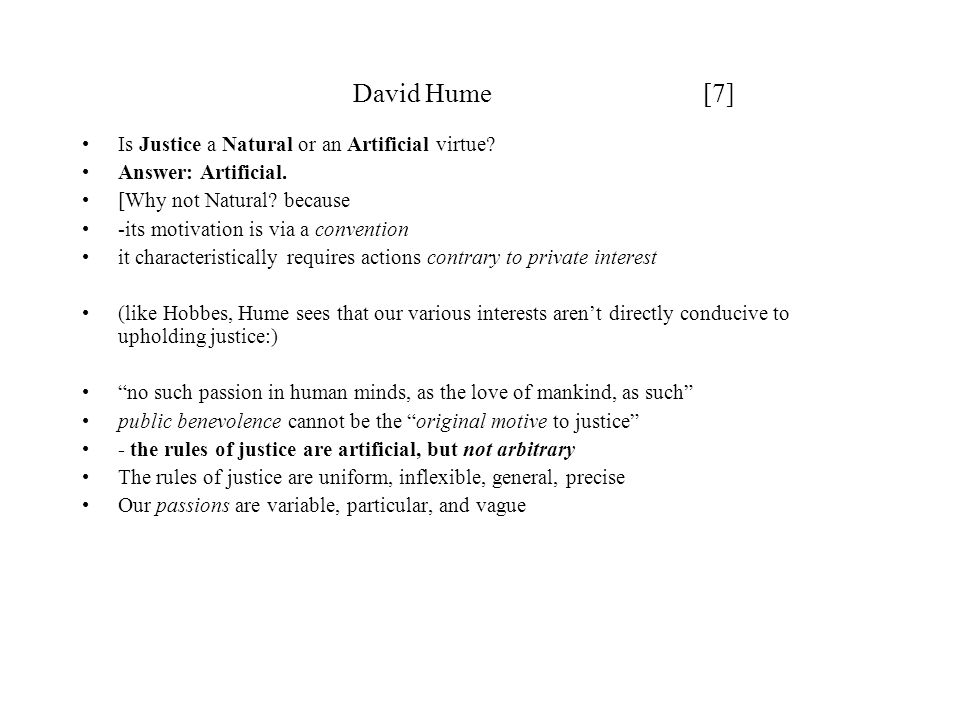 David Hume [7] Is Justice a Natural or an Artificial virtue